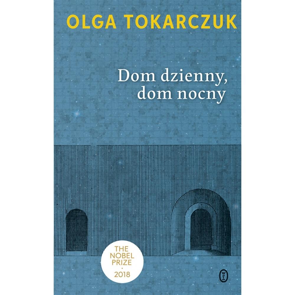 Dom dzienny, dom nocny Olga Tokarczuk