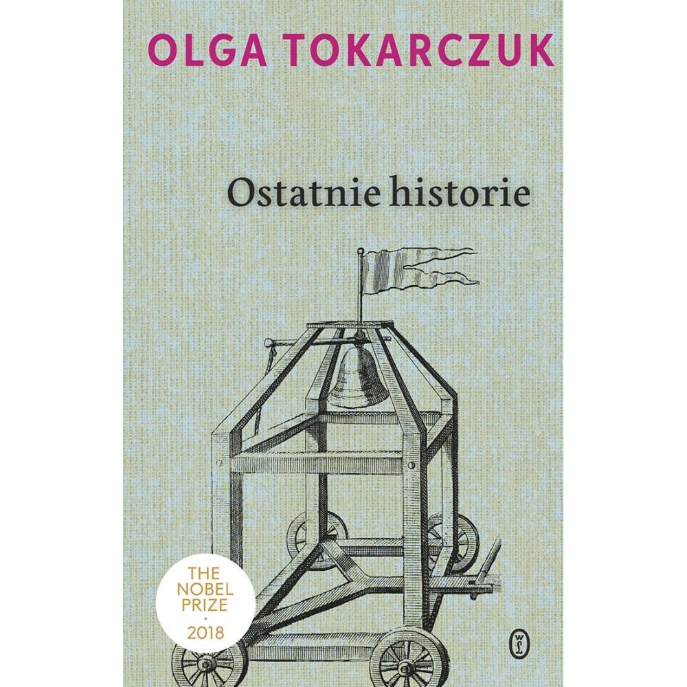 Ostatnie historie Olga Tokarczuk