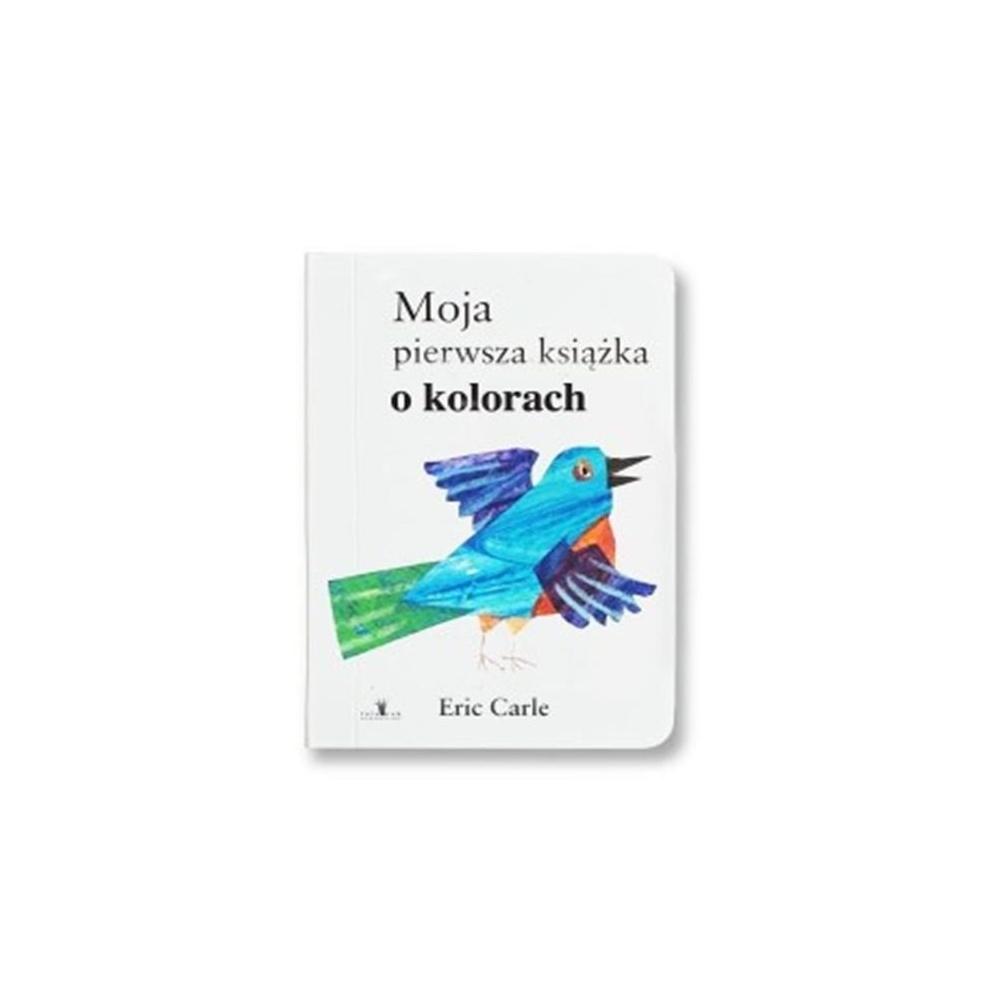 Moja pierwsza książka o kolorach Eric Carle Tatarak