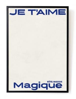 Plakat Je t'aime Magique - blue A3 HOTEL MAGIQUE