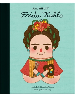 Mali WIELCY. Frida Kahlo SMART BOOKS