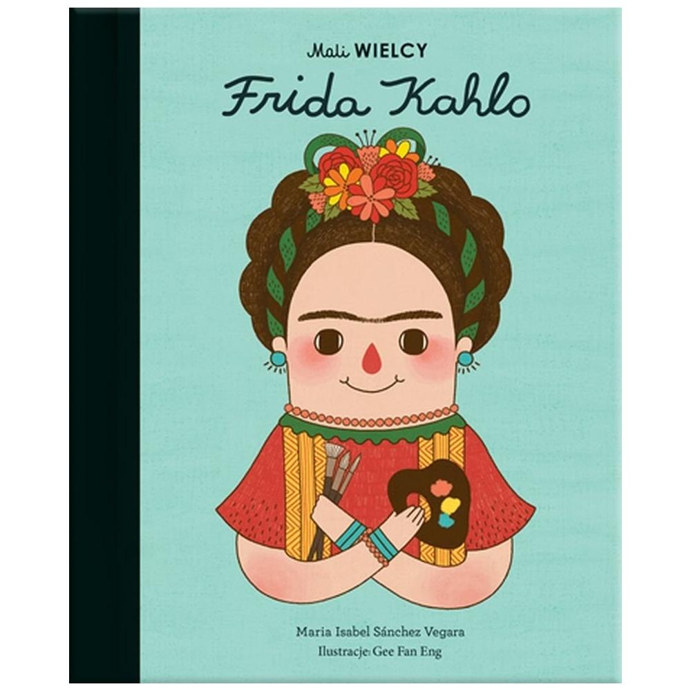 Mali WIELCY. Frida Kahlo SMART BOOKS