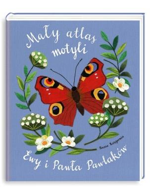 Mały atlas motyli Ewy i Pawła Pawlaków Nasza Księgarnia