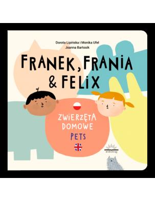 Franek, Frania & Felix. Zwierzęta WIDNOKRĄG