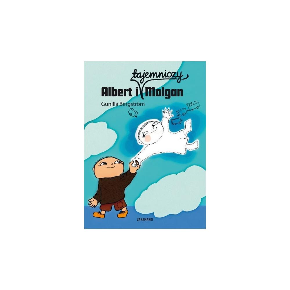 Albert i tajemniczy Molgan Wydawnictwo Zakamarki