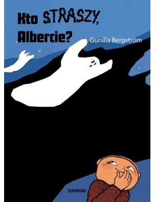 Kto straszy, Albercie? Wydawnictwo Zakamarki