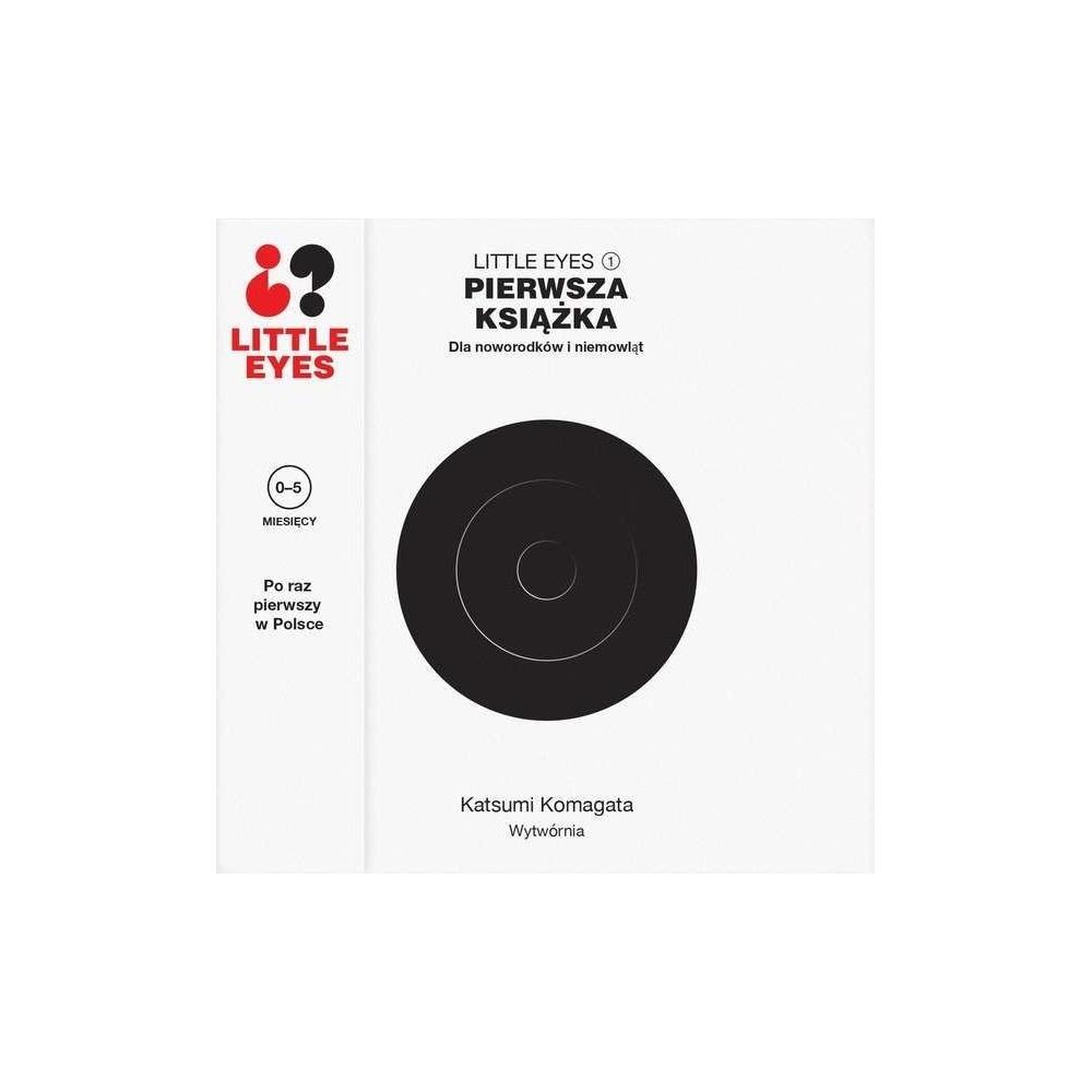 Little eyes. Pierwsza książka dla noworodków... Wytwórnia